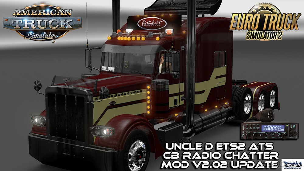 Uncle D ETS2 ATS CB Radio Chatter Mod v 2 02 | American
