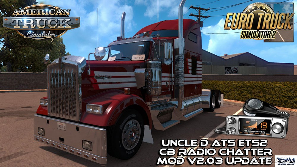 Uncle D ETS2 ATS CB Radio Chatter Mod v 2 03 | American