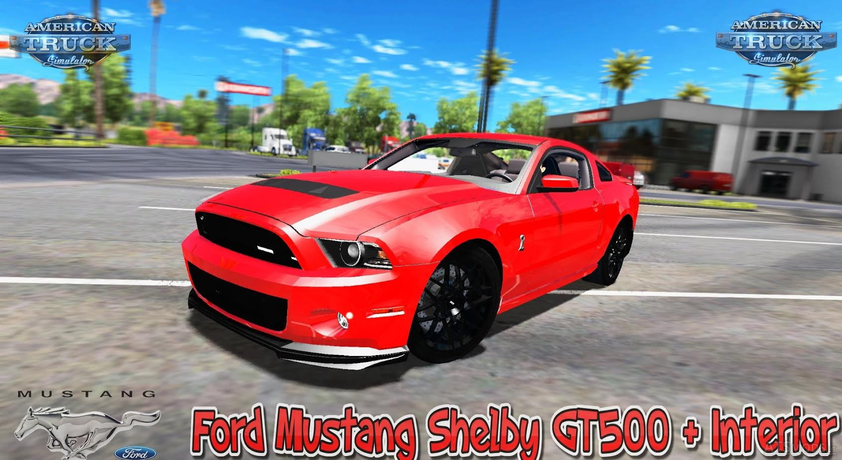 Ford Mustang Shelby GT500 + Interior v1 0 (v1 6 x) for ATS