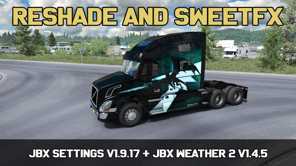 JBX Settings v1 9 17 Reshade and SweetFX | American Truck