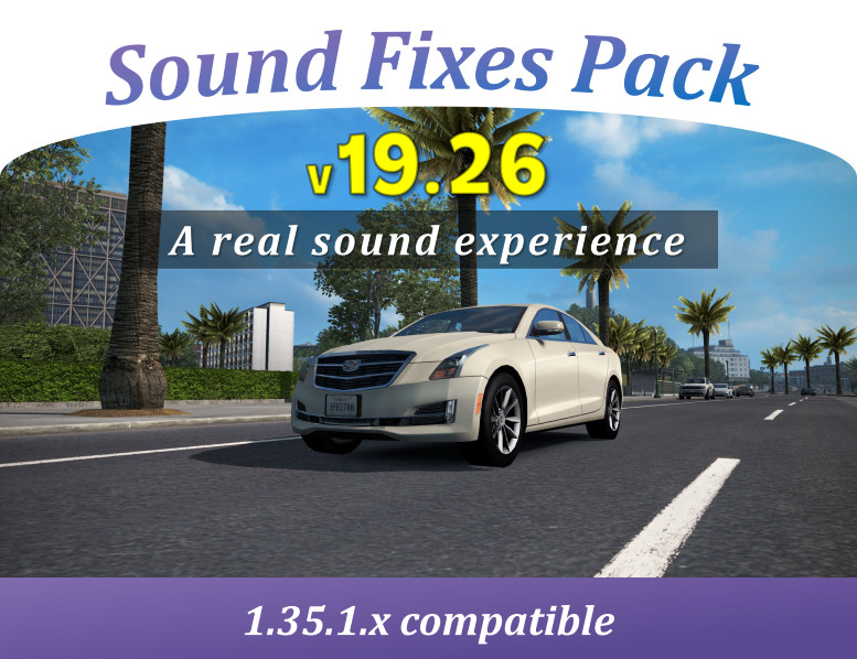 [RSS - ATS] Sound Fixes Pack v 19 26 - Foro Simuladores